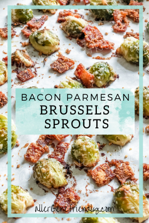 easy sheet pan bacon parmesan Brussels sprouts allergy friendly gluten free